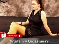 Würfeln führt zum Orgasmus?