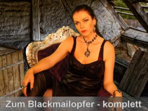 Schritt für Schritt zum Blackmailopfer - komplett