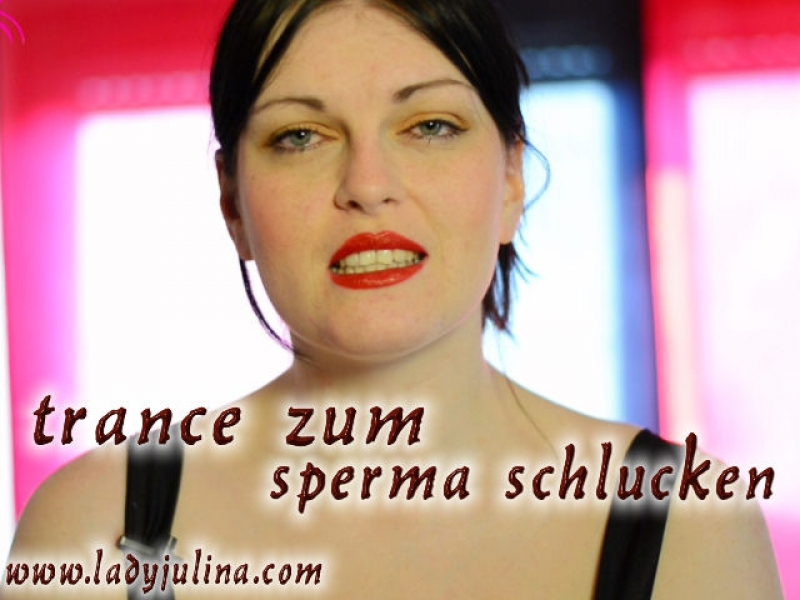 Per Trance zum Sperma schlucken