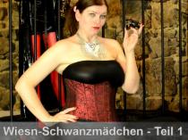 Ausbildung zum Wiesn-Schwanzmädchen - Part 1