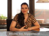 Wichs bei Nippelqual