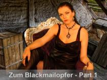 Schritt für Schritt zum Blackmailopfer #1