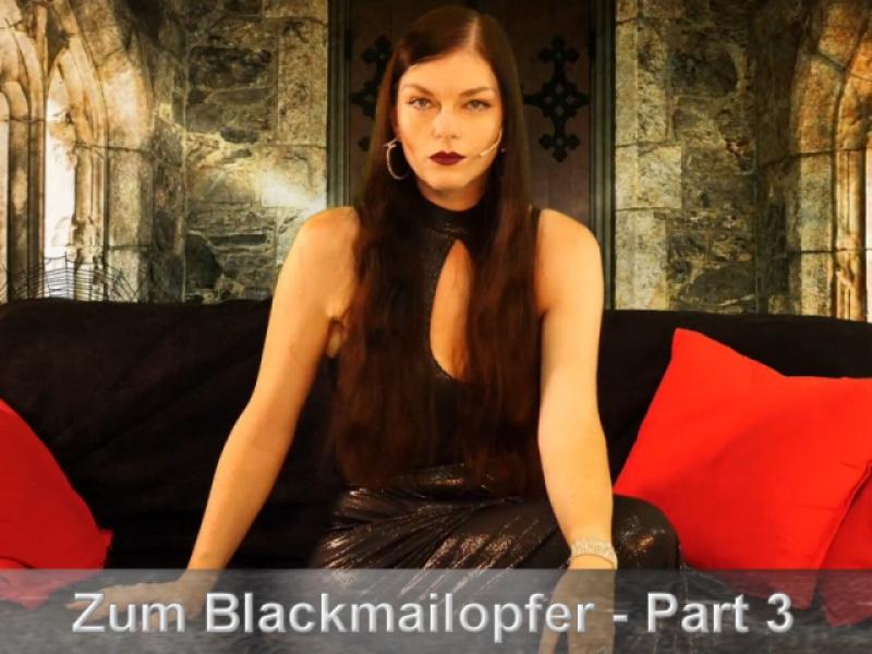 Schritt für Schritt zum Blackmailopfer #3