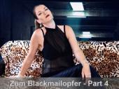 Schritt für Schritt zum Blackmailopfer #4