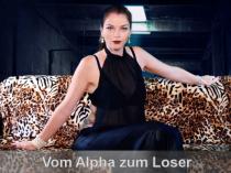 Vom Alpha zum Loser