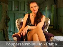 Poppers - Sklavenausbildung # 6 - Erwärmen